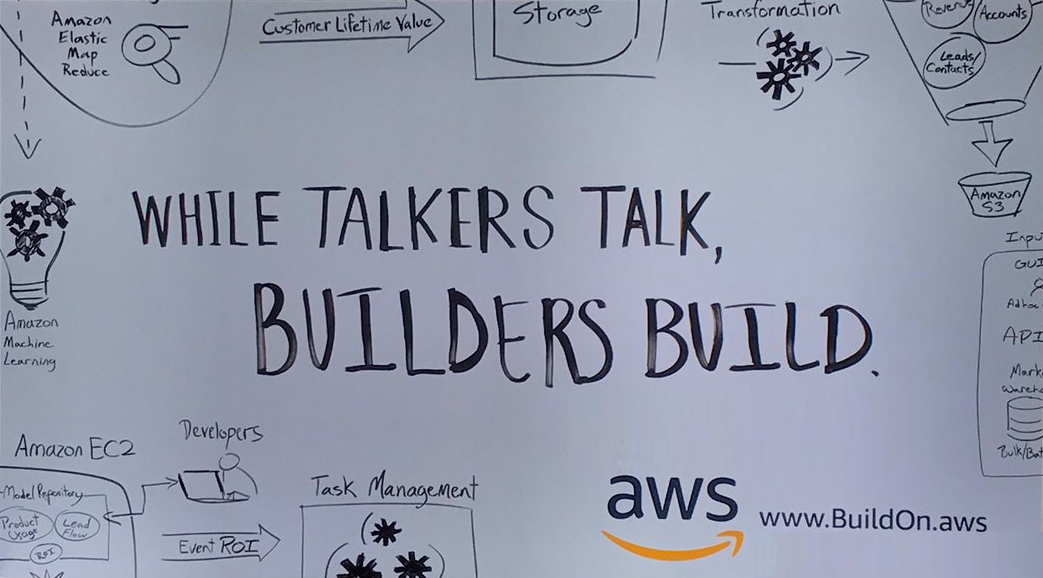 While Talkers Talk, Builders Build - Amazon Web Services - Amazon Build On