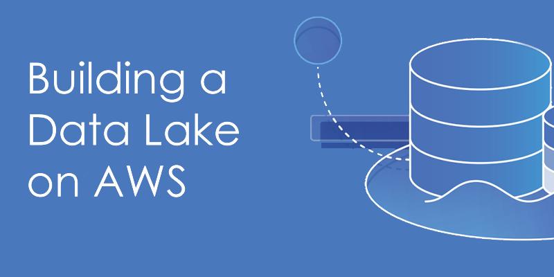 Construyendo un Data Lake en AWS - eBook